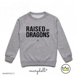 .raised by dragons. kids sweat